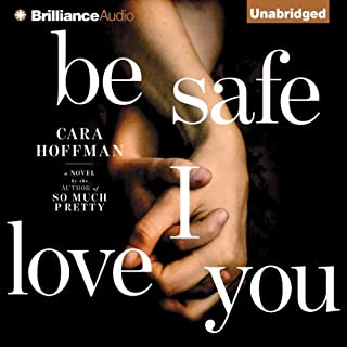 Be Safe I Love You cover art