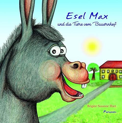 Esel Max und die Tiere vom Bauernhof