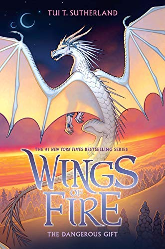 [Tui T. Sutherland]-[The Dangerous Gift (Wings of Fire, Book 14) (14)]-[Hardcover ]