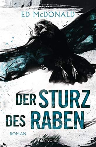Der Sturz des Raben: Roman (Schwarzschwinge 3)