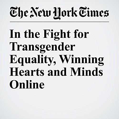 In the Fight for Transgender Equality, Winning Hearts and Minds Online cover art