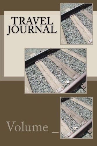Travel Journal: Train Track Cover [Lingua Inglese]