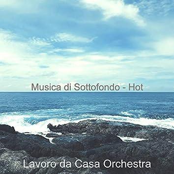Musica di Sottofondo - Hot