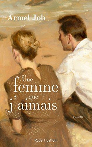 Une femme que j'aimais (French Edition)