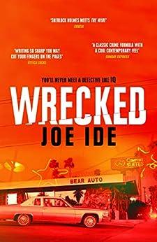 Wrecked (IQ) by [Joe Ide]