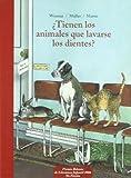 Tienen Los Animales Que Lavarse Los Die (Escalera de lectura)