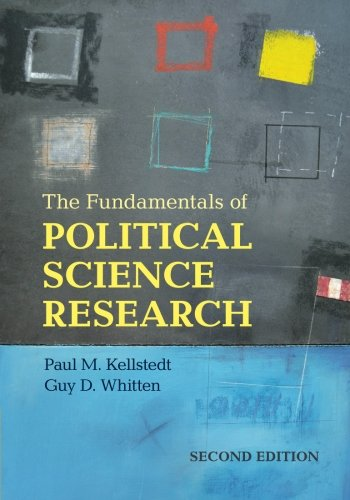 Compare Textbook Prices for The Fundamentals of Political Science Research 2 Edition ISBN 9781107621664 by Kellstedt, Paul M.