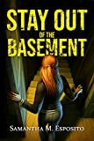 Stay Out of the Basement (English Edition)