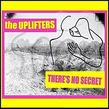 There's No Secret