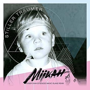 Stiller Träumer (Roger Shah Extended Magic Island Remix)