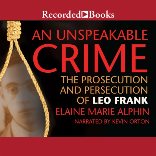 An Unspeakable Crime audiobook cover art