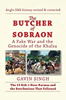 The Butcher of Sobraon: A Fake War and the Genocide of Khalsa
