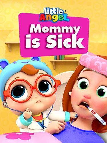 Mommy is Sick - Little Angel
