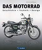 Das Motorrad: Geschichte - Technik - Design - Ulrich Hoffmann