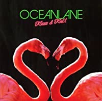 Kiss & Kill by Oceanlane (2005-11-02)