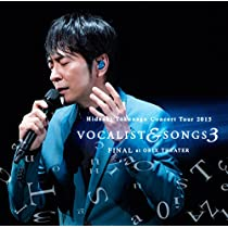 Concert Tour 2015 VOCALIST & SONGS 3 FINAL at ORIX THEATER(通常盤)