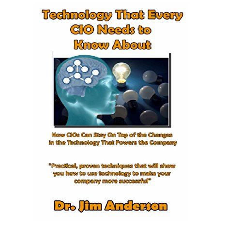 Technology That Every CIO Needs to Know About audiobook cover art