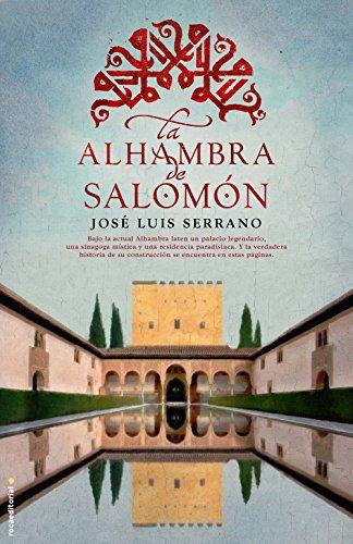 La Alhambra de Salomn (Novela Historica (roca))