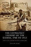 The Edinburgh History of the Greeks, 1768 to 1913: The Long Nineteenth Century