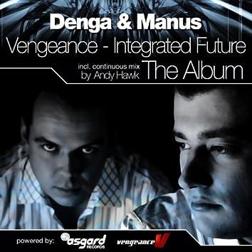 Integrated Future (Present Vengeance)