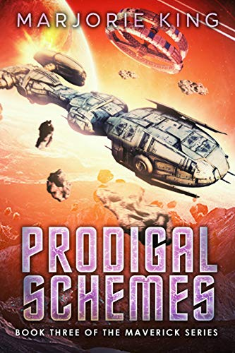 Prodigal Schemes (Maverick Space Adventures Book 3) (English Edition)