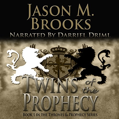 Twins of the Prophecy (The Thrones and Prophecy Series) Book 1 audiobook cover art