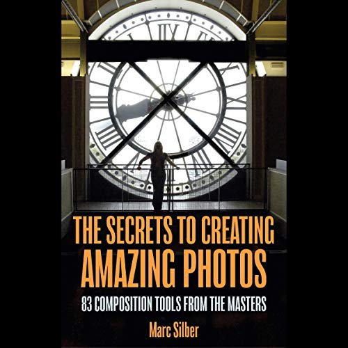 The Secrets to Creating Amazing Photos Titelbild