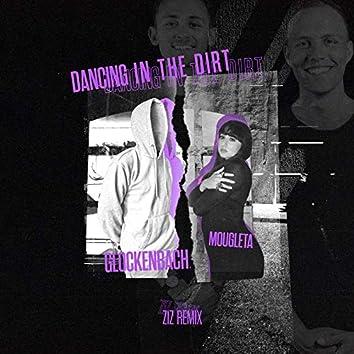 Dancing In The Dirt (ZIZ Remix)
