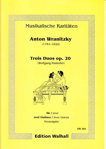 Trios Duos op. 20 für 2 Violinen. Neuausgabe (Partitur und Stimme)