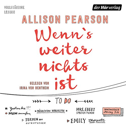 Wenn's weiter nichts ist                   By:                                                                                                                                 Allison Pearson                               Narrated by:                                                                                                                                 Irina von Bentheim                      Length: 15 hrs and 53 mins     Not rated yet     Overall 0.0