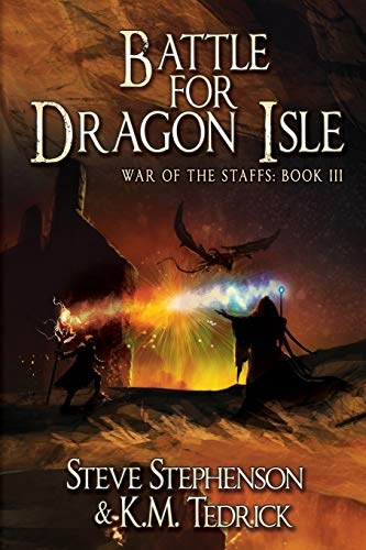 Book: Battle for Dragon Isle (War of the Staffs Book 3) by Steve Stephenson
