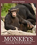 Monkeys and Apes (Amazing World of Animals Book 1) (English Edition)