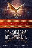 La Sombra del Águila (Saga del Águila nº 2)