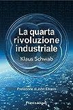 La quarta rivoluzione industriale...