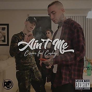 Ain't Me (feat. Caskey)