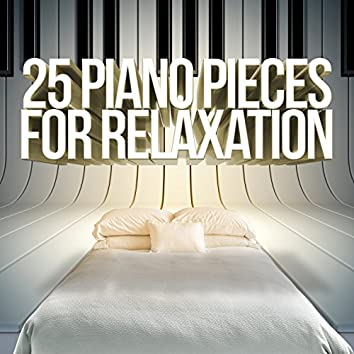 25 Piano Pieces for Relaxation