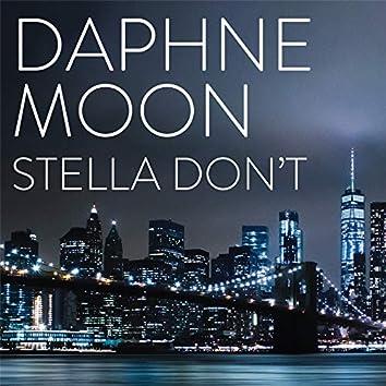 Stella Don't