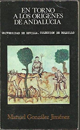 En torno a los orígenes de Andalucía: la repoblación del siglo XIII