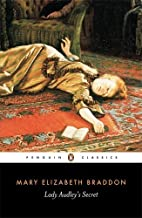 Lady Audley's Secret (Penguin Classics) by Mary Elizabeth Braddon (1998-10-01)