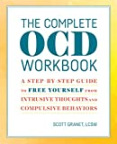 The Complete OCD Workbook: A Step-by-Step...
