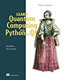 Learn Quantum Computing with Python and Q#: A hands-on approach