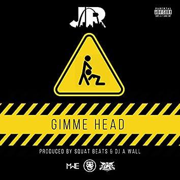 Gimme Head