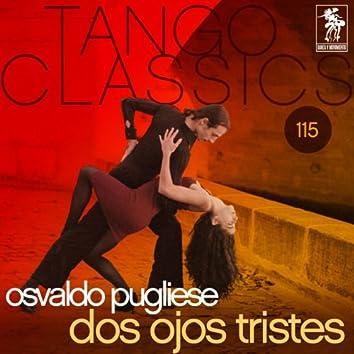 Tango Classics 115: Dos ojos tristes