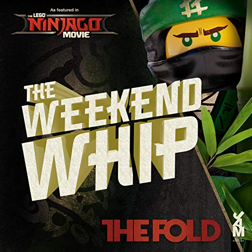 The LEGO Ninjago Movie The Weekend Whip (Original Soundtrack)