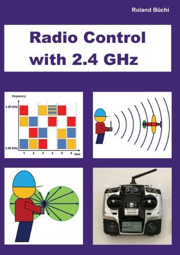 Radio Control with 2.4 GHz (English Edition)