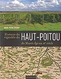 Histoire du vignoble du Haut-Poitou du Moyen Age au XXe siècle