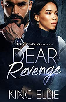 Dear Revenge: The Dear Letters Series- Book One by [King Ellie]