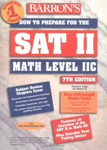 How To Prepare For The Sat Ii Math Level 2c Barrons Sat Subject Test Math Level 2 By Howard P Dodge 2003 05 30