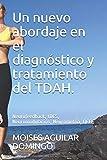 Un nuevo abordaje en el diagnóstico y tratamiento del TDAH.: Neurofeedback, tDCS, Neuromodulación, Neurometria, QEEG (Neurociencias)