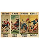 Inga Vintage Rugby Be Strong Be Brave Be Humble Be Badass Everyday Plaque en métal 30,5 x 40,6 cm